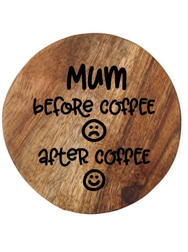 Customised wooden coaster before coffee