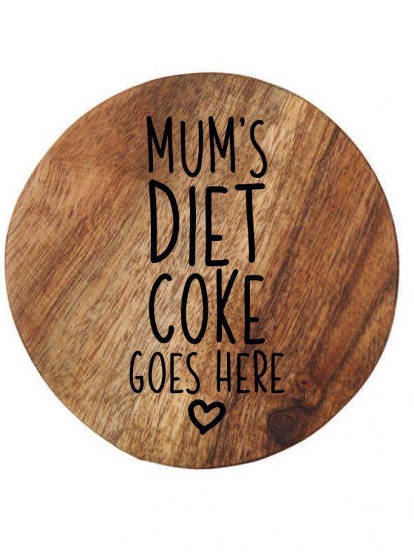 Customised wooden coaster mum's diet coke