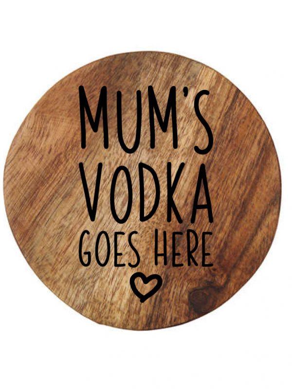 Customised wooden coaster mum's vodka